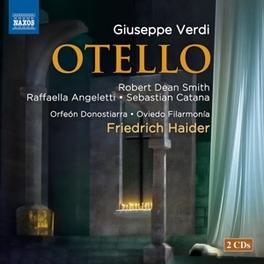 OTELLO OVIEDO FILARMONIA/FRIEDRICH HAIDER G. VERDI, CD