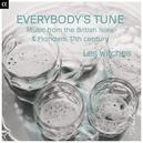 EVERYBODY'S TUNE MUSIC FROM THE BRITISH ISLES