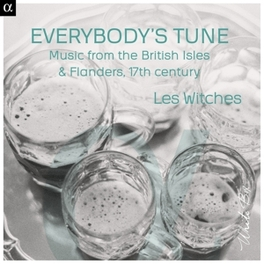 EVERYBODY'S TUNE MUSIC FROM THE BRITISH ISLES LES WITCHES, CD