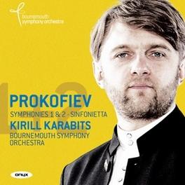 SYMPHONIES NO.1 & 2 BOURNEMOUTH S.O./KIRILL KARABITS S. PROKOFIEV, CD