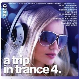A TRIP IN TRANCE 4 V/A, CD