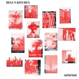 RED HOT LAND HELL'S KITCHEN, Vinyl LP