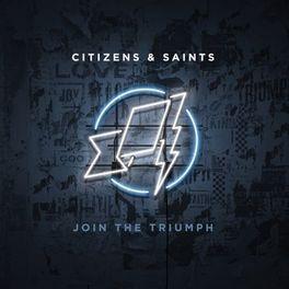 JOIN THE TRIUMPH CITIZENS & SAINTS, CD