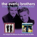 IT'S EVERLY TIME/A DATE.. .. WITH THE EVERLY BROTHERS