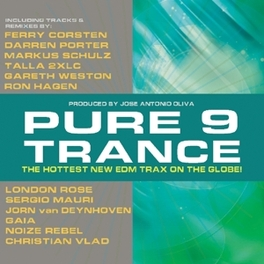 PURE TRANCE 9 THE HOTTEST NEW EDM TRAX ON THE GLOBE V/A, CD