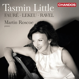 FRENCH VIOLIN SONATAS TASMIN LITTLE FAURE/RAVEL/LEKEU, CD