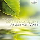 RIVER FLOWS IN YOU JEROEN VAN VEEN