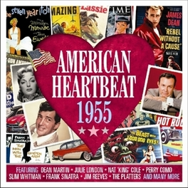 AMERICAN HEARTBEAT 1955 FEAT. DEAN MARTIN/JULIE LONDON/NAT KING COLE/PERRY COMO V/A, CD