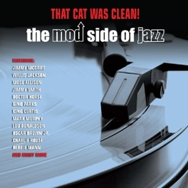 THAT CAT WAS CLEAN! THE MOD SIDE OF JAZZ V/A, CD