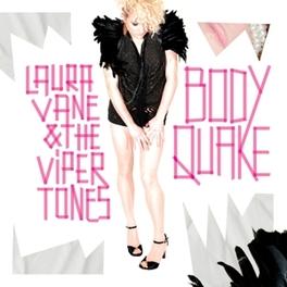 BODY QUAKE LAURA/VIPERTONES VANE, Vinyl LP