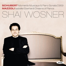 MOMENTS MUSICAUX/SONATA D SHAI WOSNER SCHUBERT/MAZZIOLI, CD