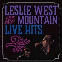 LIVE HITS WEST, LESLIE & MOUNTAIN, CD