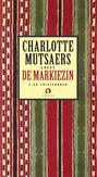 De markiezin CHARLOTTE MUTSAERS