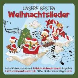 UNSERE BESTEN.. .. WEIHNACHTSLIEDER // FAMILIE SONNTAG V/A, CD