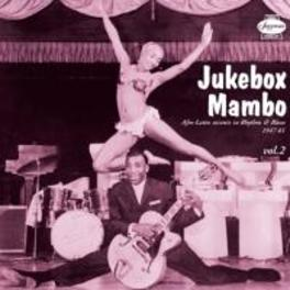 JUKEBOX MAMBO 2 FT. CHRIS POWELL/JIMMY NOLEN/T-BONE WALKER/A.O. V/A, CD