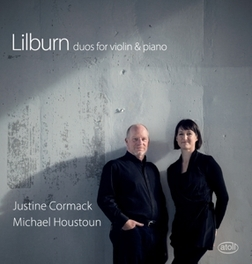 DUOS FOR VIOLIN & PIANO JUSTINE CORMACK/MICHAEL HOUSTOUN D. LILBURN, CD