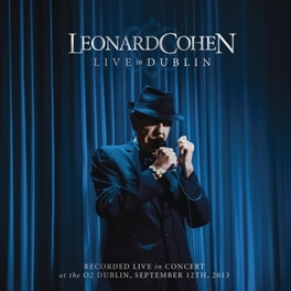 LIVE IN DUBLIN -CD+DVD- 3CD+DVD Leonard Cohen, CD