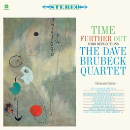 TIME FURTHER OUT -HQ- 180GR. / INCL. BONUS TRACK BRUBECK, DAVE -QUARTET-, LP