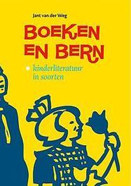 Boeken en bern ferskaat yn berneliteratuer Weg, Jant van der, Hardcover