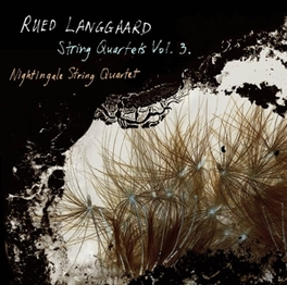 STRING QUARTETS VOL.3 NIGHTINGALE STRING QUARTET R. LANGGAARD, CD