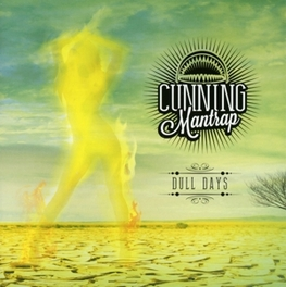 DULL DAYS CUNNING MANTRAP, CD