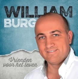 VRIENDEN VOOR HET LEVEN WILLIAM BURG, CD