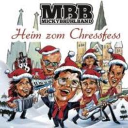 HEIM ZOM CHRESSFESS Micky Brühl Band, CD