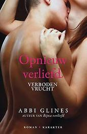 Opnieuw verliefd Verboden vrucht, Glines, Abbi, Paperback
