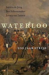 Waterloo 200 jaar strijd, Van Zanten, Jeroen, Paperback