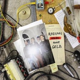 RADIAN VERSES HOWE GELB AUSTRIAN AVANTGARDE W/ GIANT SAND FRONTMAN RADIAN & HOWE GELB, LP
