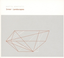 INNER LANDSCAPES MARTIN NONSTATIC, CD