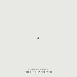 LEFT HAND PATH ZU & EUGENE ROBINSON, LP