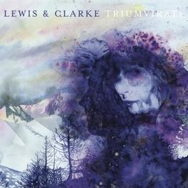 TRIUMVIRATE LEWIS & CLARKE, Vinyl LP