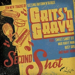 SECOND SHOT GRITS'N GRAVY, Vinyl LP