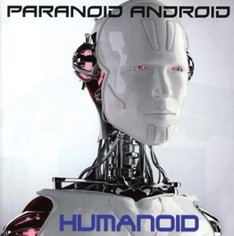 HUMANOID PARANOID ANDROID, CD