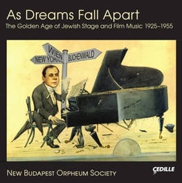 AS DREAMS FALL APART NEW BUDAPEST ORPHEUM SOCIETY OST, CD