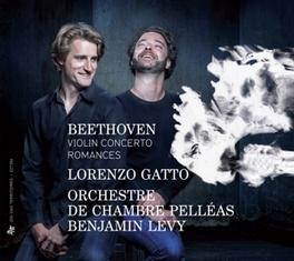 VIOLIN CONCERTO ROMANCES ORCH.DE CHAMBRE PELLEAS/LORENZO GATTO L. VAN BEETHOVEN, CD