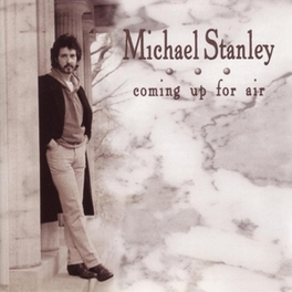 COMING UP FOR.. -REISSUE- .. AIR MICHAEL STANLEY, CD