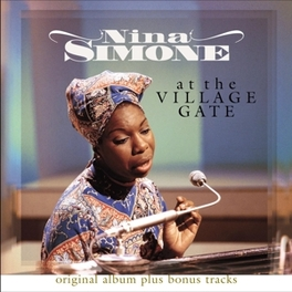 AT THE VILLAGE GATE LIVE NEW YORK, APRIL '61/BONUS LIVE SEPT. 12,'59/180GR. NINA SIMONE, Vinyl LP