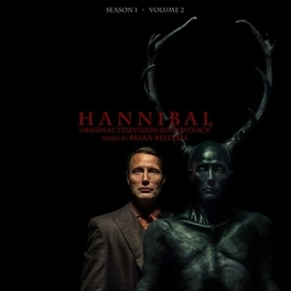 HANNIBAL SEASON 1, VOL.2 MUSIC BY BRIAN REITZELL OST, Vinyl LP