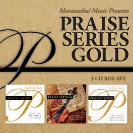 PRAISE SERIES GOLD MARANATHA! MUSIC, CD