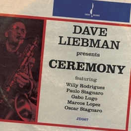 CEREMONY DAVE LIEBMAN, CD