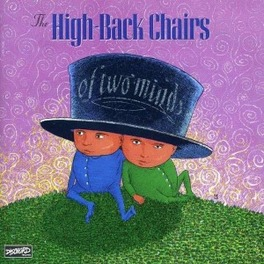 OF TWO MINDS HIGH BACK CHAIRS, Vinyl LP