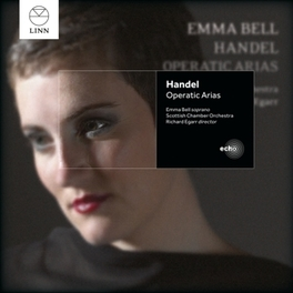 OPERATIC ARIAS SCOTTISH CHAMBER ORCHESTRA/RICHARD EGARR/EMMA BELL G.F. HANDEL, CD