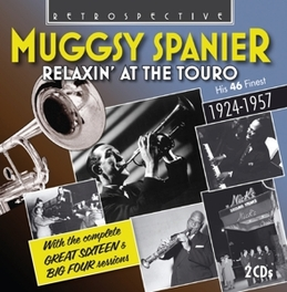 RELAXIN' AT THE TOURO MUGGSY SPANIER, CD