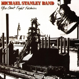 YOU CAN'T.. -REMAST- .. FIGHT FASHION STANLEY, MICHAEL -BAND-, CD
