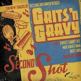 SECOND SHOT GRITS'N GRAVY, CD