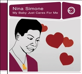 MY BABY JUST CARES FOR ME Nina Simone, CD