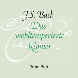 DAS WOHLTEMPERIERTE KLAVI JOHN BUTT J.S. BACH, CD
