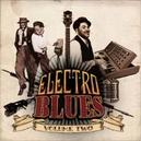 ELECTRO BLUES 2 W/CEE-ROO/WORLDSTYLERS/ETTA JAMES/BOOKER T/FREDDIE KING